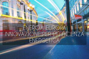 innovazione efficienza energetica
